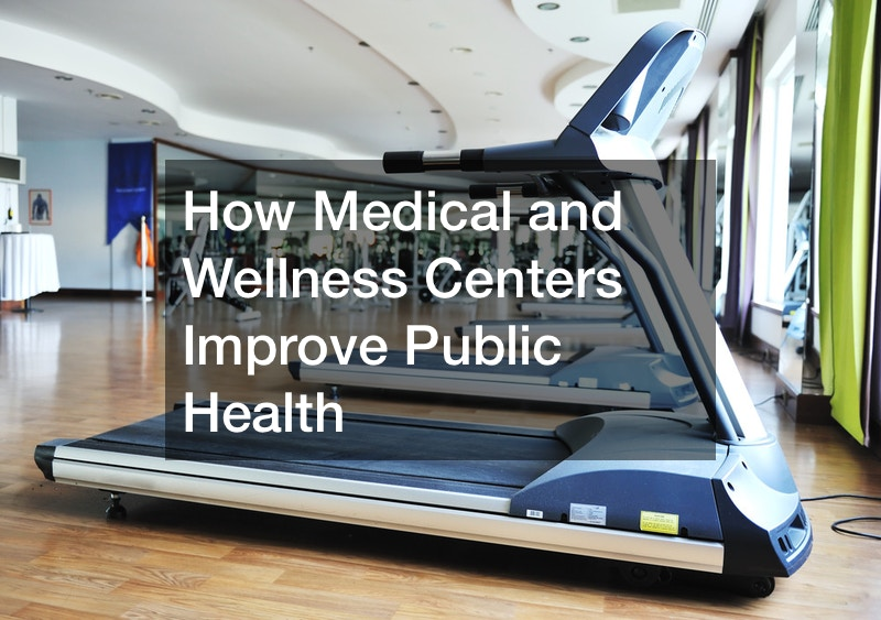 A Medical and Wellness Center Supports the Community